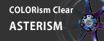 COLORism Clear - ASTERISM -